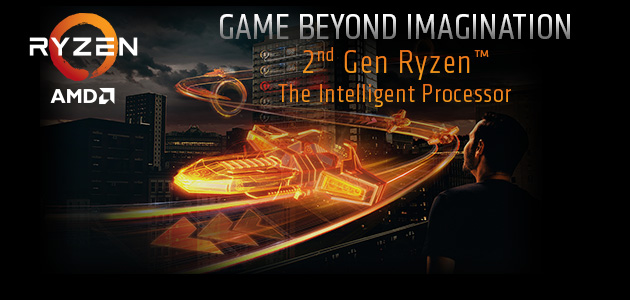 AMD 2nd Gen Ryzen™