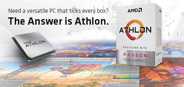 AMD Athlon™ processor with Radeon™ Vega graphics!